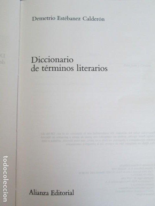 Diccionarios de segunda mano: DICCIONARIO DE TERMINOS LITERARIOS. DEMETRIO ESTEBANEZ CALDERON. EDITORIAL ALIANZA. 1996 - Foto 8 - 198321255