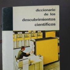 Diccionarios de segunda mano: DICCIONARIO DE LOS DESCUBRIMIENTOS CIENTÍFICOS. Lote 198530017