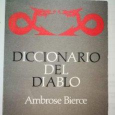 Diccionarios de segunda mano: DICCIONARIO DEL DIABLO. AMBROSE BIERCE. Lote 198562746