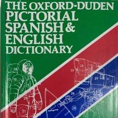 Diccionarios de segunda mano: THE OXFORD – DUDEN PICTORIAL SPANISH & ENGLISH DICTIONARY. Lote 198566933