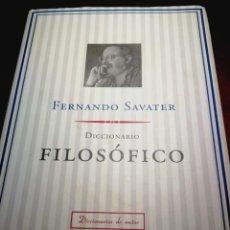 Diccionarios de segunda mano: DICCIONARIO FILOSÓFICO. FERNANDO SAVATER. Lote 199059543