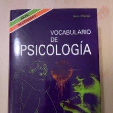 Diccionarios de segunda mano: VOCABULARIO DE PSICOLOGÍA AKAL - HENRI PIÉRON. Lote 199228095