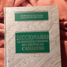 Diccionarios de segunda mano: DICCIONARIO DE EXPRESIONES Y REFRANES DEL ESPAÑOL DE CANARIAS. RARO. EXCELENTE ESTADO. GONZALO ORTEG. Lote 199229807