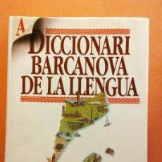 Diccionarios de segunda mano: DICCIONARI BARCANOVA DE LA LLENGUA. EDITORIAL BARCANOVA. Lote 199742340