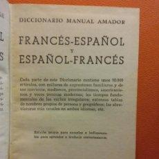 Diccionarios de segunda mano: DICCIONARIO MANUAL AMADOR. FRANCÉS-ESPAÑOL Y ESPAÑOL-FRANCES . EDITORIAL RAMON SOPENA. Lote 199742993