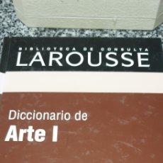 Diccionarios de segunda mano: DICCIONARIO LAROUSSE DE ARTE I. Lote 200180821