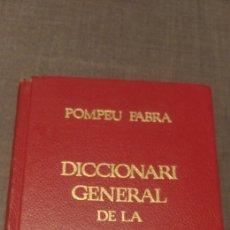 Diccionarios de segunda mano: DCCIONARI GENERAL DE LA LLENGUA CATALANA POMPEU FABRA EDHASA. Lote 201937276