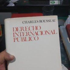 Diccionarios de segunda mano: CHARLES ROUSSEAU DERECHO INTERNACIONAL PUBLICO ARIEL 1966 TAPA DURA MUY BUEN ESTADO. Lote 202355087