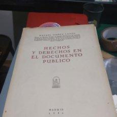 Diccionarios de segunda mano: RAFAEL NUÑEZ LAGOS HECHOS Y DERECHOS EN EL DOCUMENTO PUBLICO 1950 BUEN ESTADO. Lote 202356042