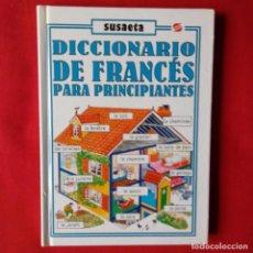 Diccionarios de segunda mano: DICCIONARIO DE FRANCES PARA PRINCIPIANTES. EDIT SUSAETA 1992. HELEN DAVIES Y FRANÇOISE HOLMES. Lote 202448158