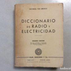 Diccionarios de segunda mano: DICCIONARIO DE RADIO Y ELECTRICIDAD. Lote 202501181
