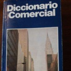 Diccionarios de segunda mano: DICCIONARIO COMERCIAL INGLÉS ESPAÑOL. Lote 202681135