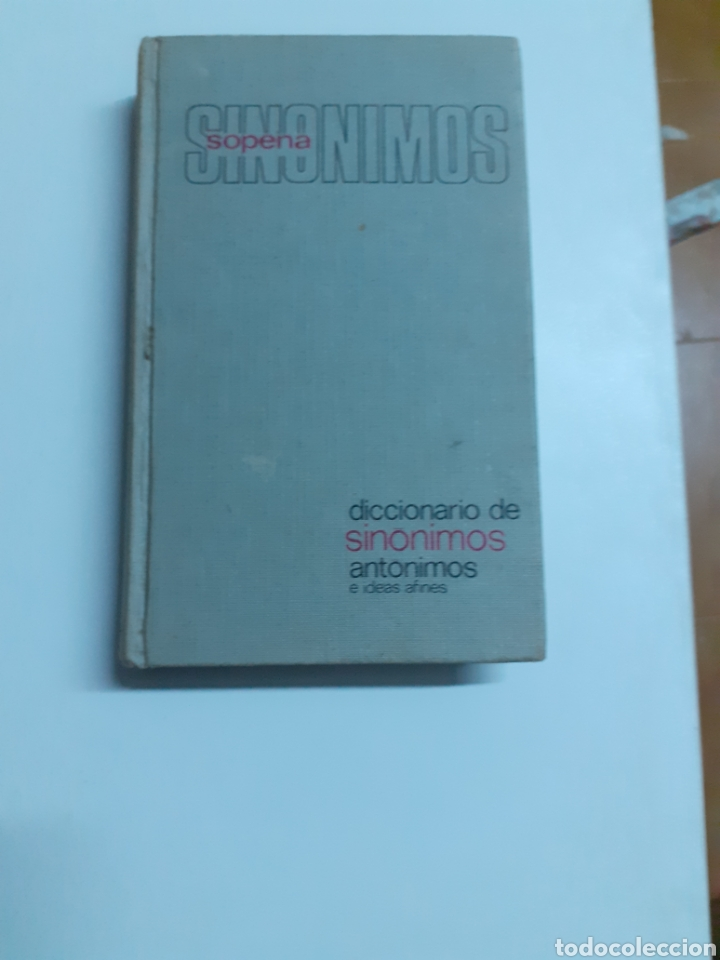 DICCIONARIO DE SINÓNIMOS Y ANTÓNIMOS DE LA EDITORIAL SOPENA, AÑO 79 (Libros de Segunda Mano - Diccionarios)