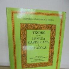 Diccionarios de segunda mano: TESORO DE LA LENGUA CASTELLANA O ESPAÑOLA. SEBASTIAN DE COVARRUBIAS OROZCO. EDITORIAL CASTALIA 1995. Lote 203791926