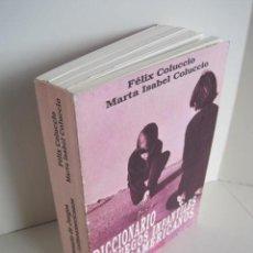 Diccionarios de segunda mano: FÉLIX COLUCCIO, MARTA ISABEL COLUCCIO. DICCIONARIO DE JUEGOS INFANTILES LATINOAMERICANOS. CORREGIDOR. Lote 204057462