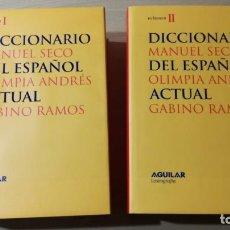 Diccionarios de segunda mano: DICCIONARIO DEL ESPAÑOL ACTUAL - SECO / OLIMPIA ANDRES / GABINO RAMOS - AGUILAR NUEVO EN SUS CAJAS. Lote 204108683