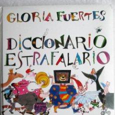 Diccionarios de segunda mano: DICCIONARIO ESTRAFALARIO – GLORIA FUERTES. Lote 204177960