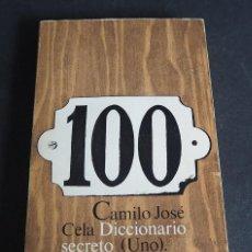 Diccionarios de segunda mano: CAMILI JOSE CELA. DICCIONARIO SECRETO (UNO). ALIANZA ALFAGUARA. 1974.. Lote 204664045