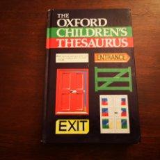 Diccionarios de segunda mano: THE OXFORD CHILDREN'S THESAURUS. Lote 204719966