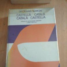 Diccionarios de segunda mano: DICCIONARIO MANUAL CASTELLA-CATALA, CATALÁ CASTELLA. Lote 204805937