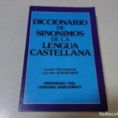 Diccionarios de segunda mano: DICCONARIO DE SINÓNIMOS DE LA LENGUA CASTELLANA. 10.000 VOCABLES. 110.000 SINÓNIMOS.. Lote 205332851