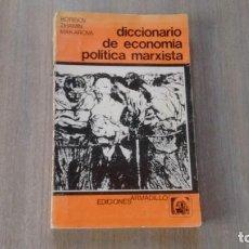 Diccionarios de segunda mano: DICCIONARIO DE ECONOMIA POLITICA MARXISTA. Lote 207041417
