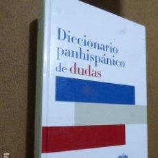 Diccionarios de segunda mano: DICCIONARIO PANHISPÁNICO DE DUDAS. REAL ACADEMIA ESPAÑOLA, 2005. 833 PP. Lote 207052947