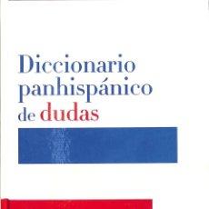 Diccionarios de segunda mano: DICCIONARIO PANHISPÁNICO DE DUDAS. Lote 207076826