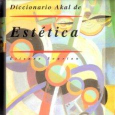 Diccionarios de segunda mano: DICCIONARIO DE ESTETICA - ETIENE SOURIAU. Lote 207157001