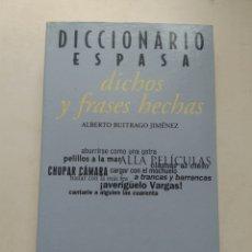 Diccionarios de segunda mano: DICCIONARIO DE FRASES HECHAS/ALBERTO BUITRAGO JIMÉNEZ. Lote 207280202