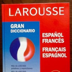 Diccionarios de segunda mano: GRAN DICCIONARIO. ESPAÑOL FRANCES-FRANCAIS-ESPAGNOL. LAROUSSE. 1999. ENVIO CERTIFICADO INCLUIDO.. Lote 207303475