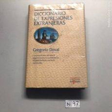 Diccionarios de segunda mano: DICCIONARIO DE EXPRESIONES EXTRANJERAS. Lote 207593628