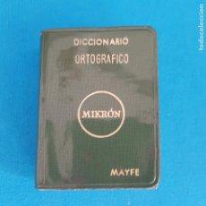 Livres d'occasion: == CM11 - PEQUEÑO DICCIONARIO ORTOGRAFICO MIKRÓN - EDICIONES MAYFE 1971. Lote 207935881