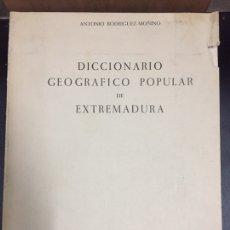 Livres d'occasion: DICCIONARIO GEOGRÁFICO POPULAR DE EXTREMADURA. A. RODRÍGUEZ MOÑINO (1965). Lote 207975966