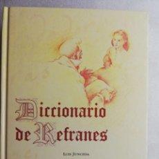Diccionarios de segunda mano: DICCIONARIO DE REFRANES - LUIS JUNCEDA. Lote 208079637