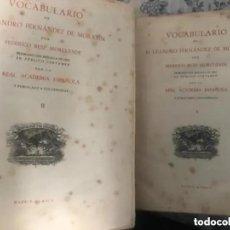 Diccionarios de segunda mano: ANTIGUOS LIBROS VOCABULARIO DE DON LEANDRO FERNÁNDEZ DE MORATIN DOS TOMOS 1945. Lote 208348671