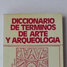 Libri di seconda mano: DICCIONARIO DE TÉRMINOS DE ARTE Y ARQUEOLOGÍA. AUTORES: G. FATÁS Y GONZALO M. BORRÁS. Lote 208729481