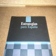 Diccionarios de segunda mano: LIBRO ESTRATEGIA EXTERIOR PARA ESPAÑA. Lote 209246845