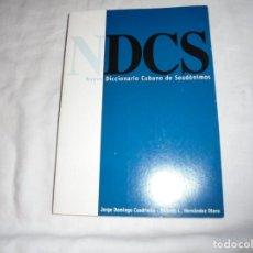 Diccionarios de segunda mano: NUEVO DICCIONARIO CUBANO DE SEUDONIMOS.JORGE DOMINGO CUADRIELLO/RICARDO L.HDZ.ROGES LLIBRES 2000.-1ª. Lote 210394600