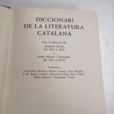 Diccionarios de segunda mano: DICCIONARI DE LA LITERATURA CATALANA. JOAQUIM MOLAS I JOSEP MASSOT I MUNTANER. 1979 BARCELANA. ED:62. Lote 210577500