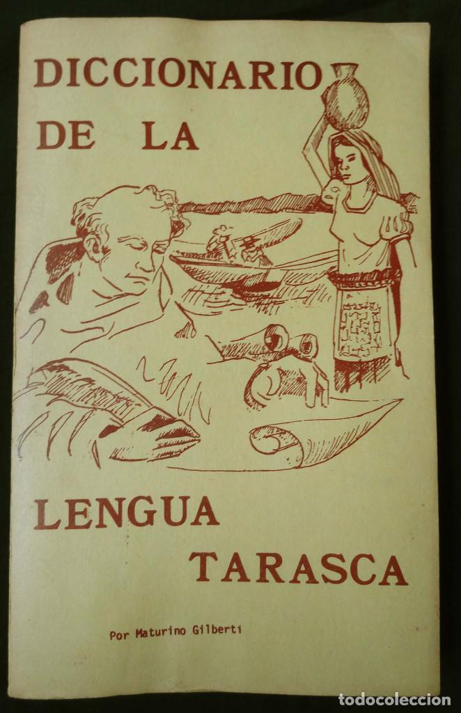 DICCIONARIO DE LA LENGUA TARASCA, POR MATURINO GILBERTI. MÉXICO, 1983. (Libros de Segunda Mano - Diccionarios)
