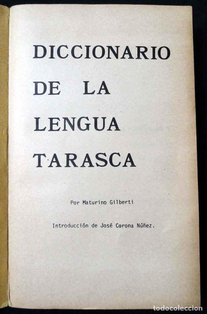 Diccionarios de segunda mano: DICCIONARIO DE LA LENGUA TARASCA, por MATURINO GILBERTI. México, 1983. - Foto 3 - 210828975