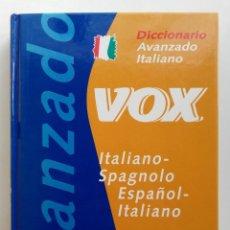 Diccionarios de segunda mano: DICCIONARIO AVANZADO ITALIANO-SPAGNOLO / ESPAÑOL-ITALIANO - VOX - ZANICHELLI. Lote 211444757