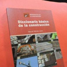 Diccionarios de segunda mano: DICCIONARIO BÁSICO DE LA CONSTRUCCIÓN. MÉNDEZ LLORET, MANUEL. EDICIONES CEAC. BARCELONA 2002.. Lote 211449922