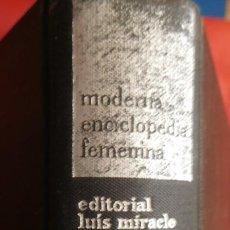 Diccionarios de segunda mano: MODERNA ENCICLOPEDIA FEMENINA. Lote 211733341