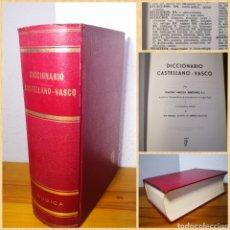 Diccionarios de segunda mano: 1965 - DICCIONARIO CASTELLANO - VASCO, POR PLÁCIDO MUGICA. Lote 211747022
