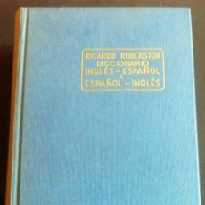 Diccionarios de segunda mano: RICARDO ROBERSTON - DICCIONARIO INGLES-ESPAÑOL - EDITORIAL RAMÓN SOPENA - 1961. Lote 211752098
