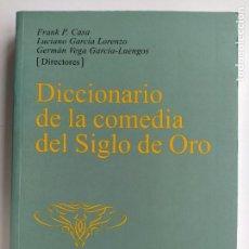 Libri di seconda mano: DICCIONARIO DE LA COMEDIA DEL SIGLO DE ORO - FRANK P. CASA - EDITORIAL CASTALIA. Lote 226832395