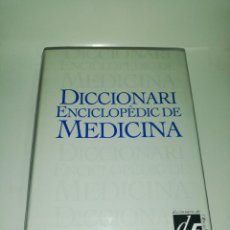 Diccionarios de segunda mano: DICCIONARI ENCICLOPÈDIC DE MEDICINA , 2 EDICIÓ 2000 ENCICLOPEDIA CATALANA. Lote 211938485