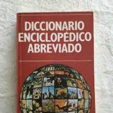 Diccionarios de segunda mano: DICCIONARIO ENCICLOPEDICO ABREVIADO I. Lote 212621153